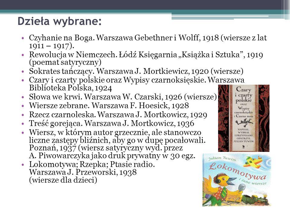 Dzieła wybrane: Czyhanie na Boga. Warszawa Gebethner i Wolff, 1918 (wiersze z lat 1911 – 1917).