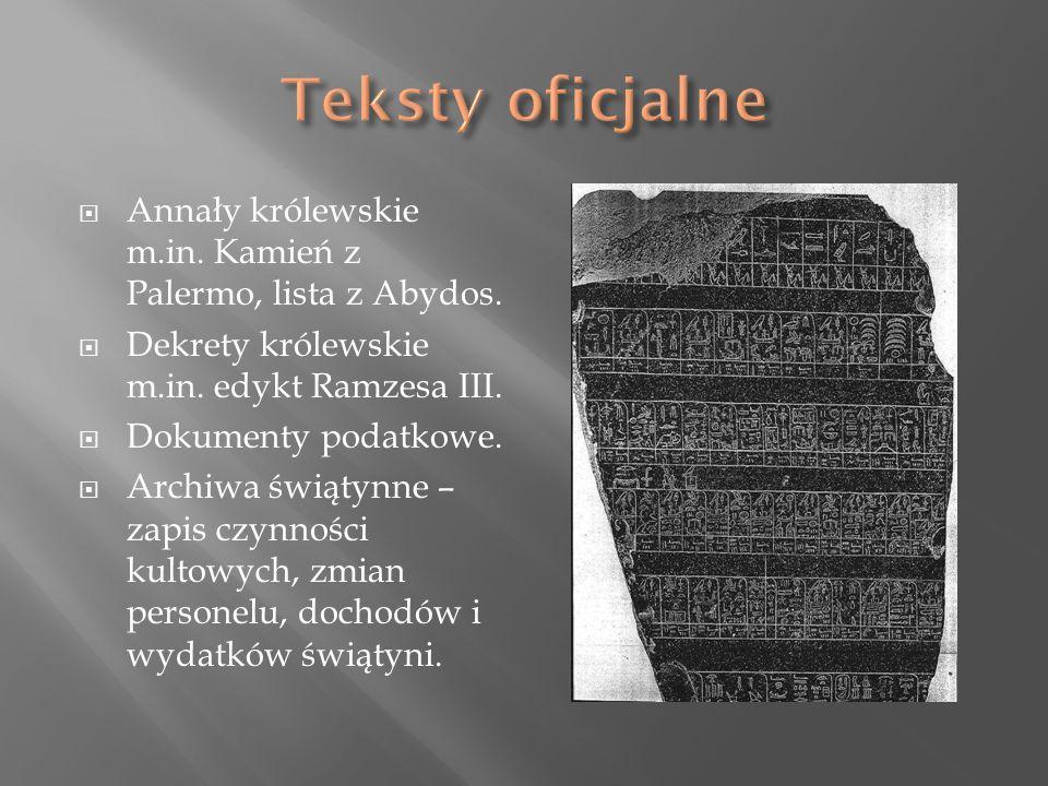  Annały królewskie m.in. Kamień z Palermo, lista z Abydos.