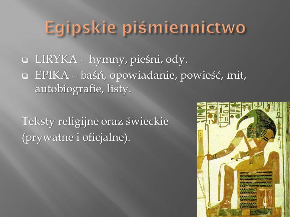  LIRYKA – hymny, pieśni, ody.  EPIKA – baśń, opowiadanie, powieść, mit, autobiografie, listy.