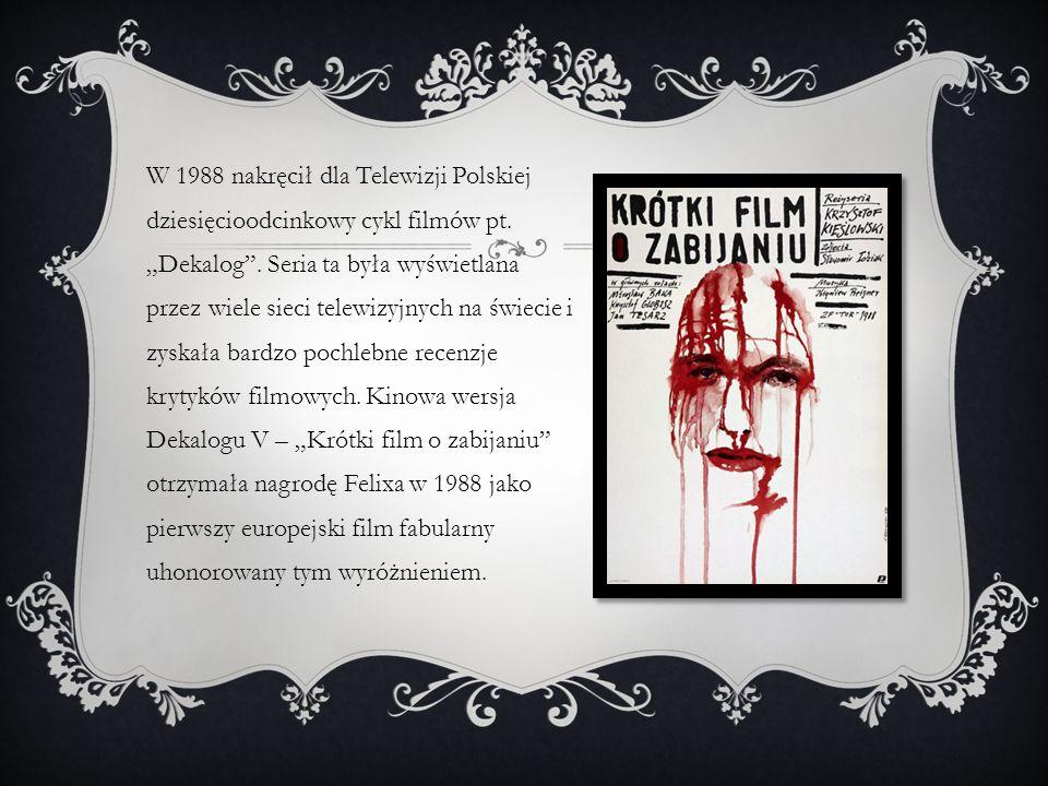 W 1988 nakręcił dla Telewizji Polskiej dziesięcioodcinkowy cykl filmów pt.