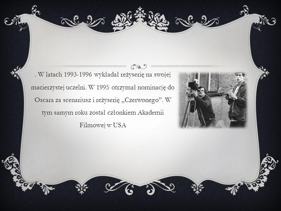 W latach 1993-1996 wykładał reżyserię na swojej macierzystej uczelni.