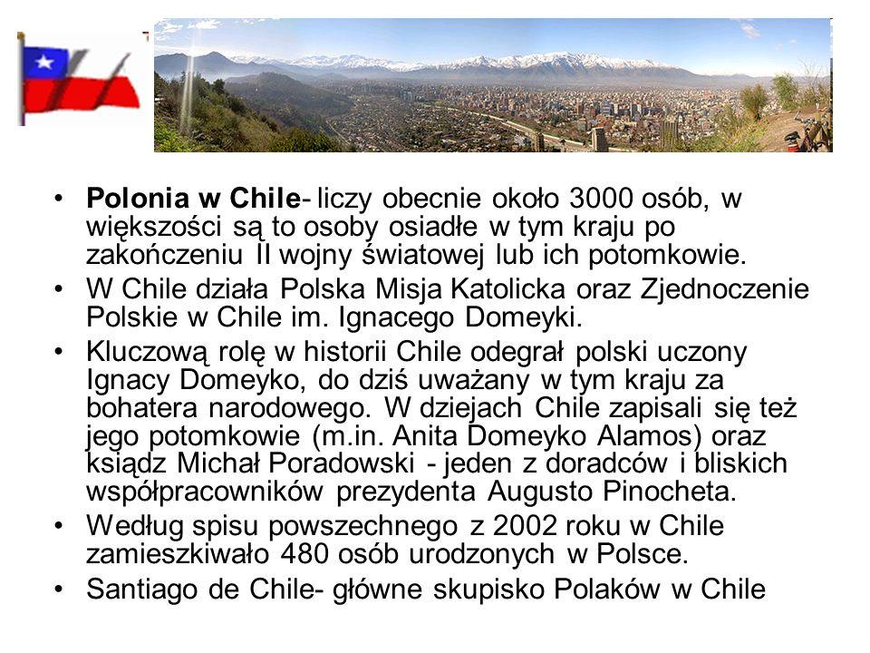 Polonia w Chile- liczy obecnie około 3000 osób, w większości są to osoby osiadłe w tym kraju po zakończeniu II wojny światowej lub ich potomkowie. W C