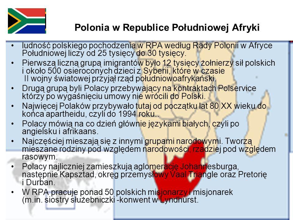 Polonia w Republice Południowej Afryki ludność polskiego pochodzenia w RPA według Rady Polonii w Afryce Południowej liczy od 25 tysięcy do 30 tysięcy.