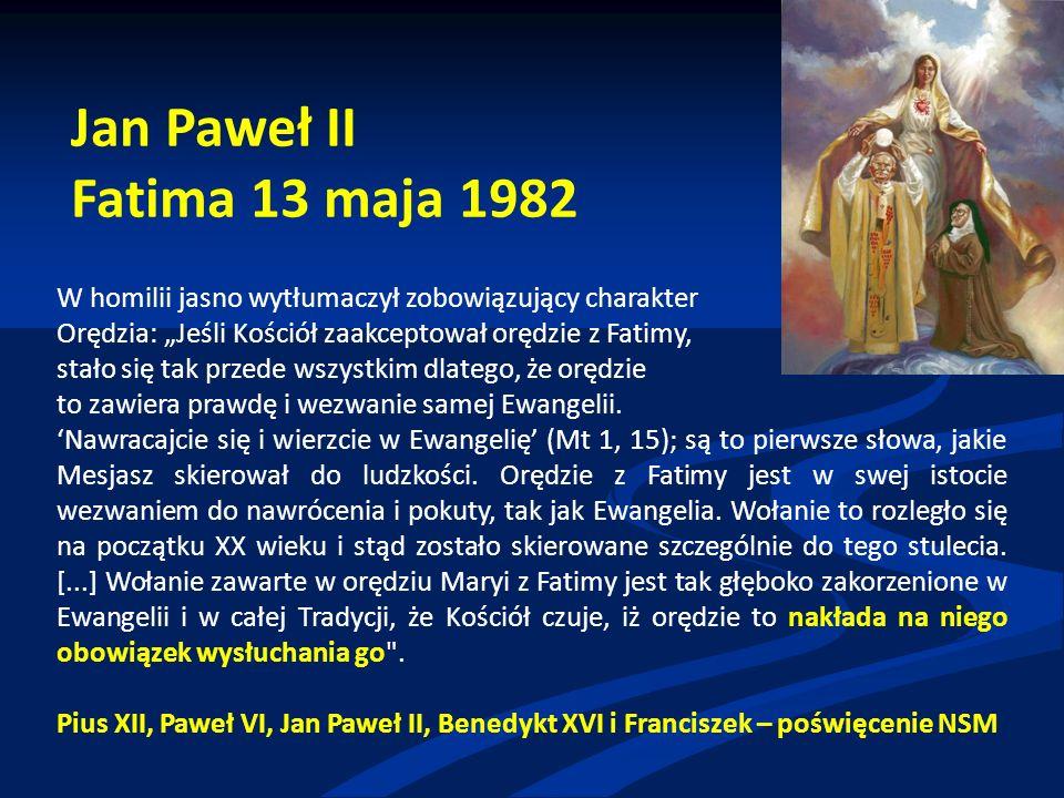"""W homilii jasno wytłumaczył zobowiązujący charakter Orędzia: """"Jeśli Kościół zaakceptował orędzie z Fatimy, stało się tak przede wszystkim dlatego, że orędzie to zawiera prawdę i wezwanie samej Ewangelii."""
