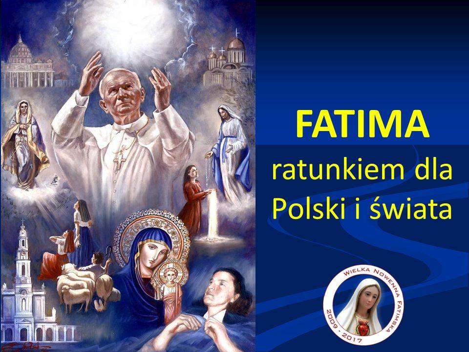 FATIMA ratunkiem dla Polski i świata