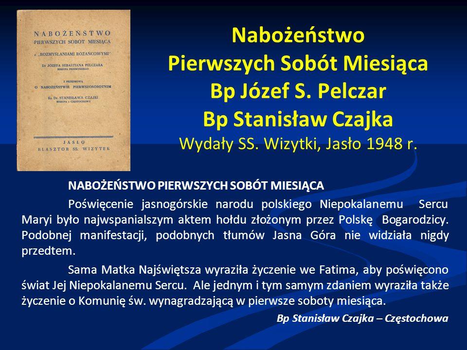 Nabożeństwo Pierwszych Sobót Miesiąca Bp Józef S. Pelczar Bp Stanisław Czajka Wydały SS.
