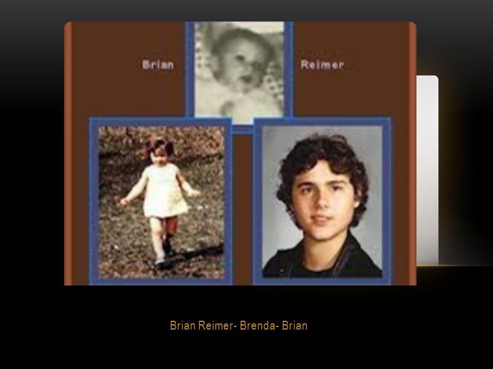 Brian Reimer- Brenda- Brian