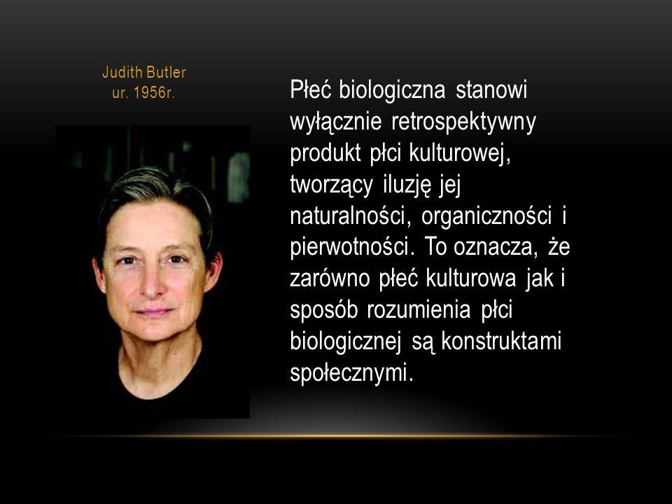 Judith Butler ur. 1956r.