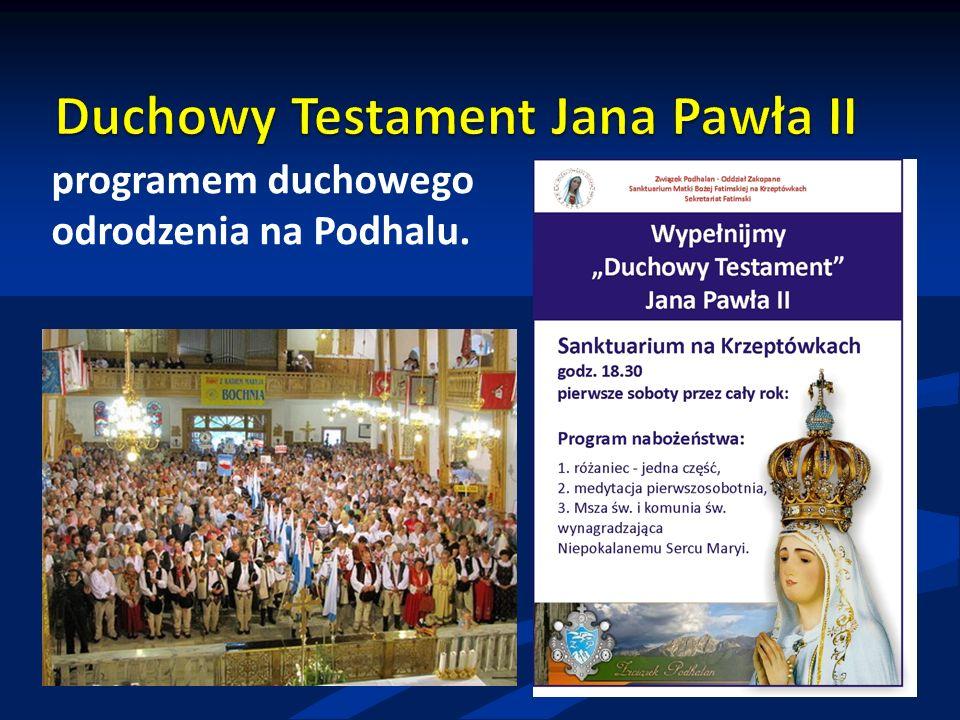 programem duchowego odrodzenia na Podhalu.