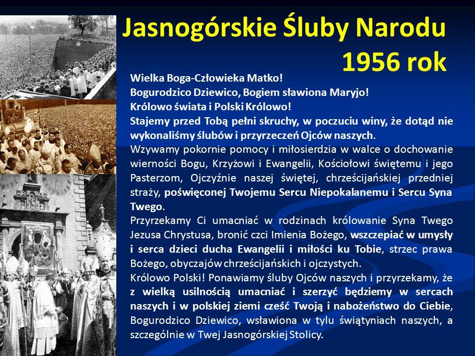 Jasnogórskie Śluby Narodu 1956 rok Wielka Boga-Człowieka Matko.