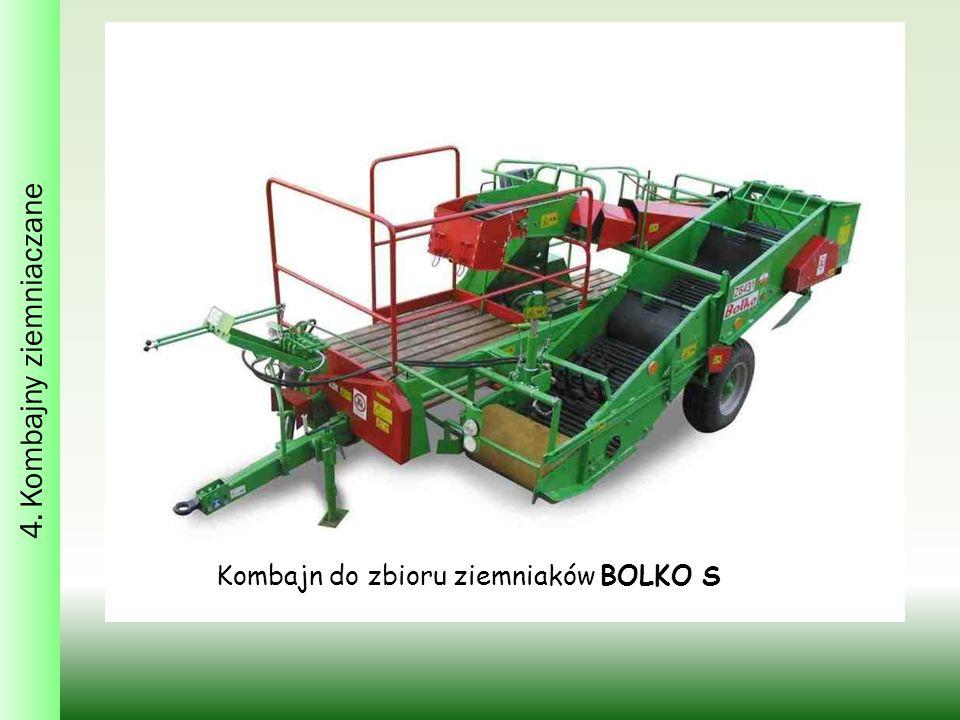4. Kombajny ziemniaczane Kombajn do zbioru ziemniaków BOLKO S