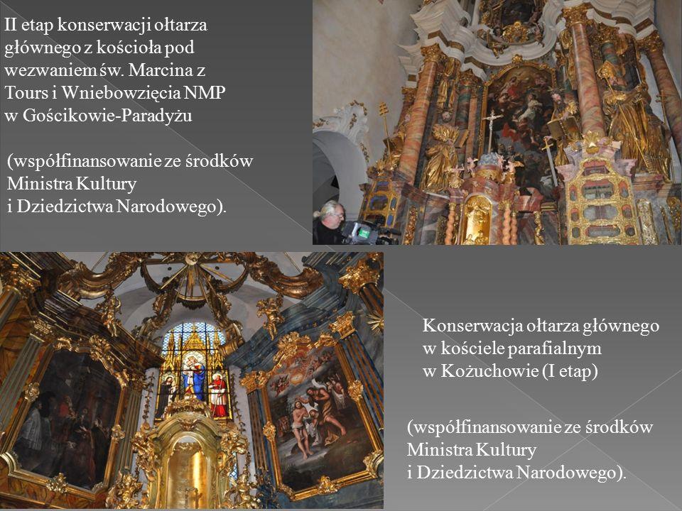 II etap konserwacji ołtarza głównego z kościoła pod wezwaniem św.
