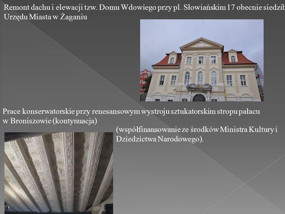 Remont dachu i elewacji tzw. Domu Wdowiego przy pl.