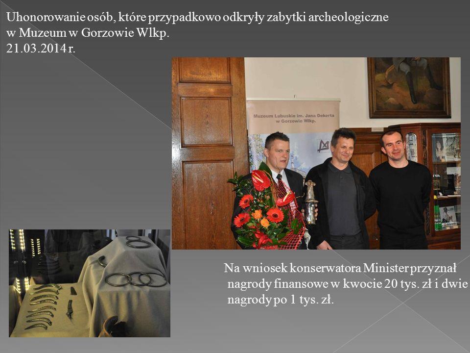 Uhonorowanie osób, które przypadkowo odkryły zabytki archeologiczne w Muzeum w Gorzowie Wlkp.