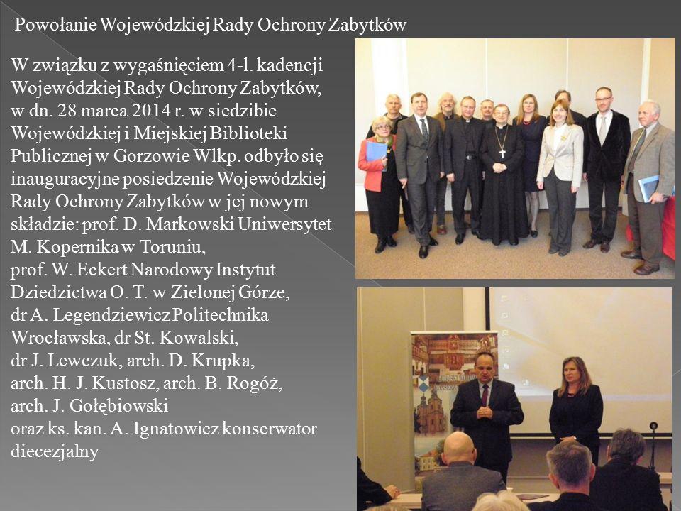 Powołanie Wojewódzkiej Rady Ochrony Zabytków W związku z wygaśnięciem 4-l.