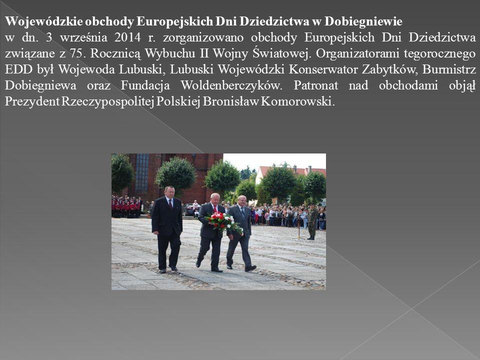 Wojewódzkie obchody Europejskich Dni Dziedzictwa w Dobiegniewie w dn.