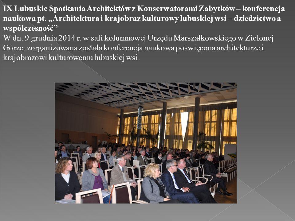 IX Lubuskie Spotkania Architektów z Konserwatorami Zabytków – konferencja naukowa pt.