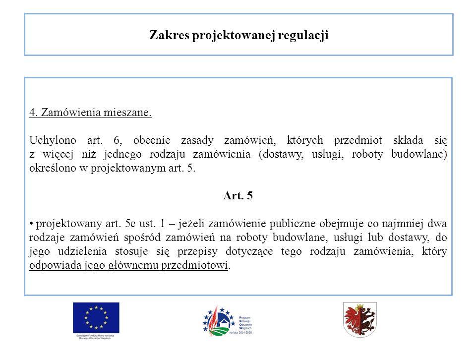 Zakres projektowanej regulacji 4. Zamówienia mieszane.