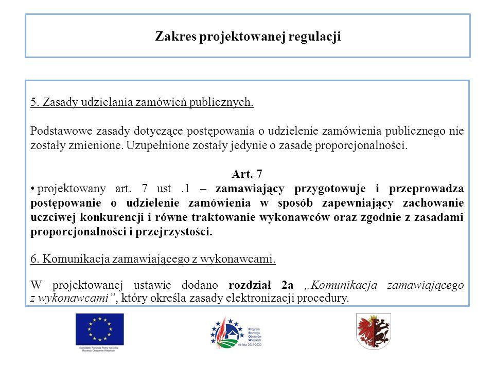 Zakres projektowanej regulacji 5. Zasady udzielania zamówień publicznych.