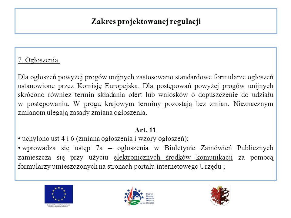 Zakres projektowanej regulacji 7. Ogłoszenia.