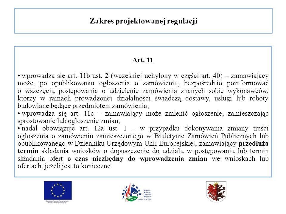 Zakres projektowanej regulacji Art. 11 wprowadza się art.