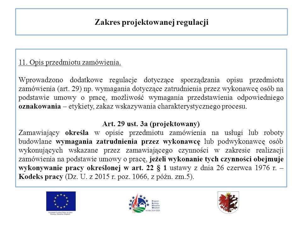 Zakres projektowanej regulacji 11. Opis przedmiotu zamówienia.
