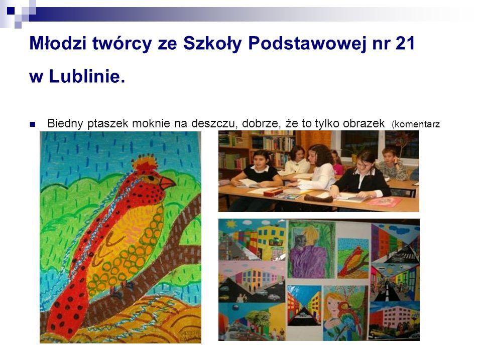 Młodzi twórcy ze Szkoły Podstawowej nr 21 w Lublinie.