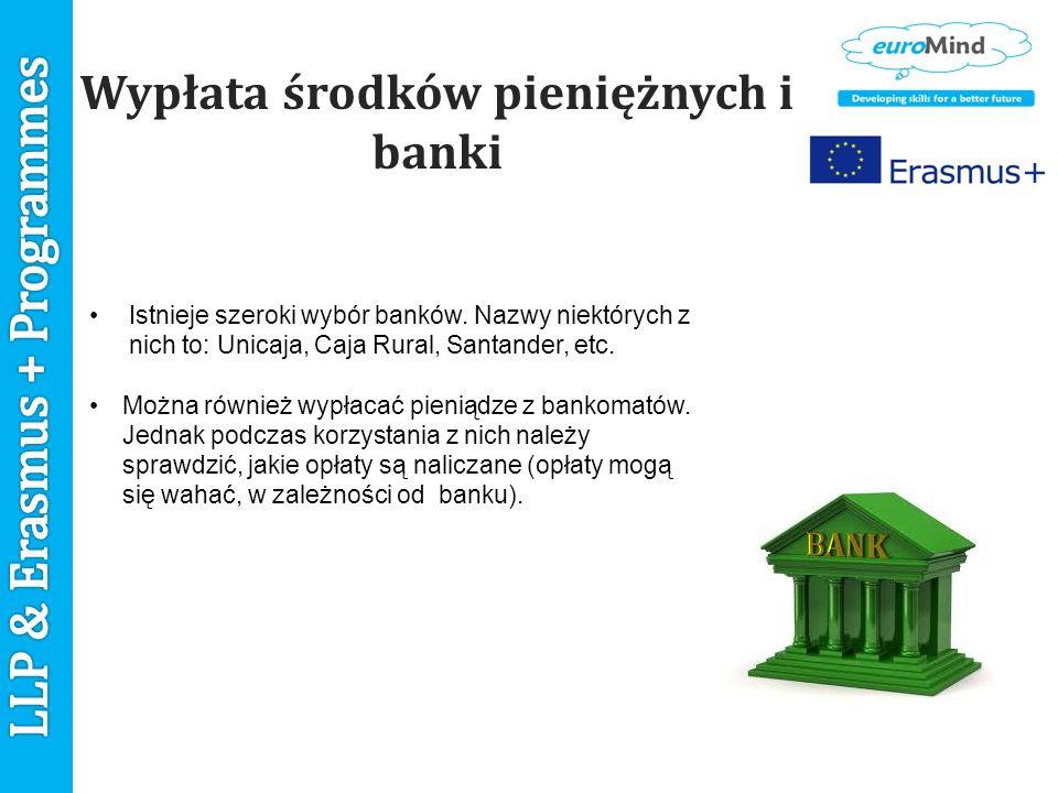 Wypłata środków pieniężnych i banki Istnieje szeroki wybór banków.