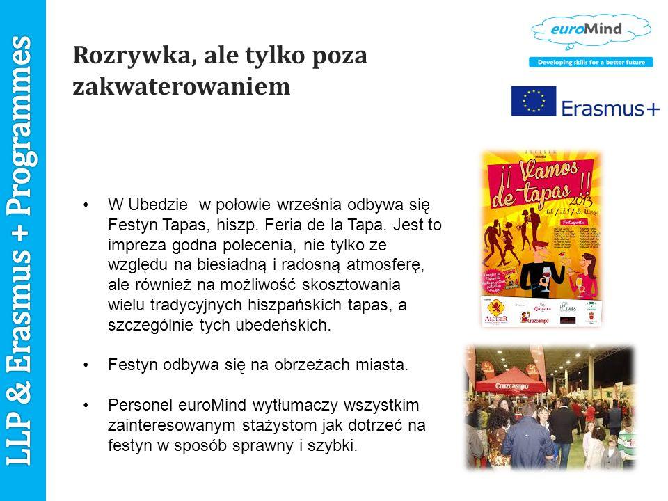 Rozrywka, ale tylko poza zakwaterowaniem W Ubedzie w połowie września odbywa się Festyn Tapas, hiszp.
