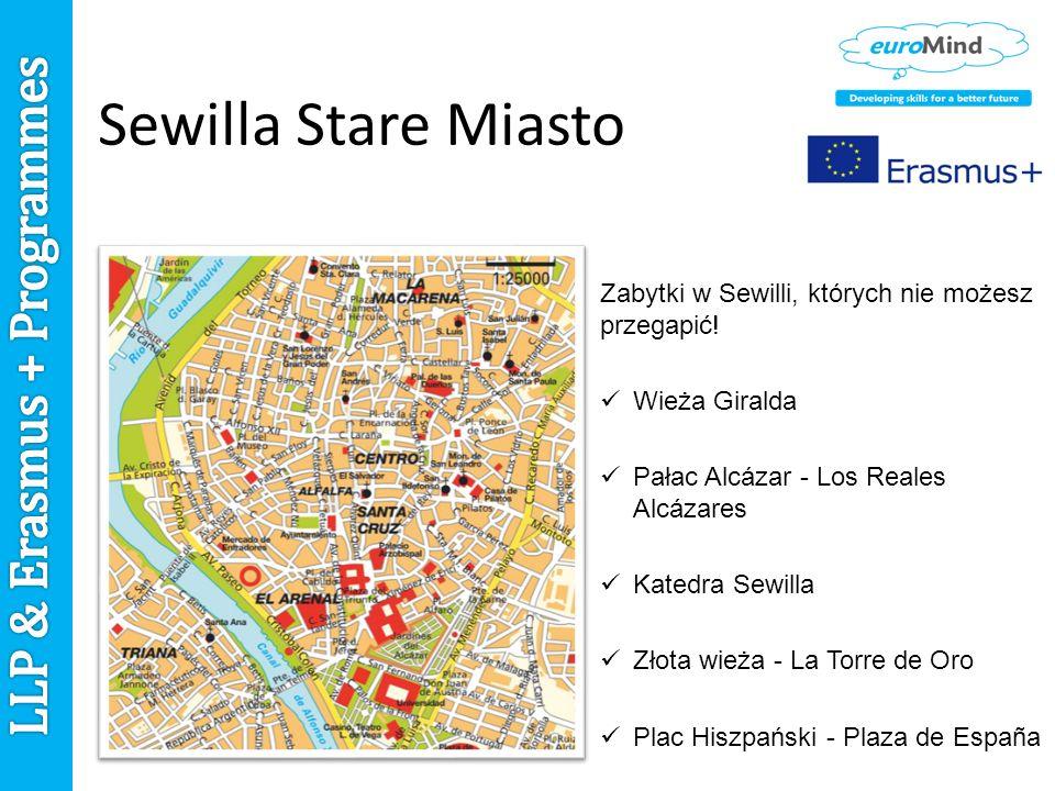 Sewilla Stare Miasto Zabytki w Sewilli, których nie możesz przegapić.