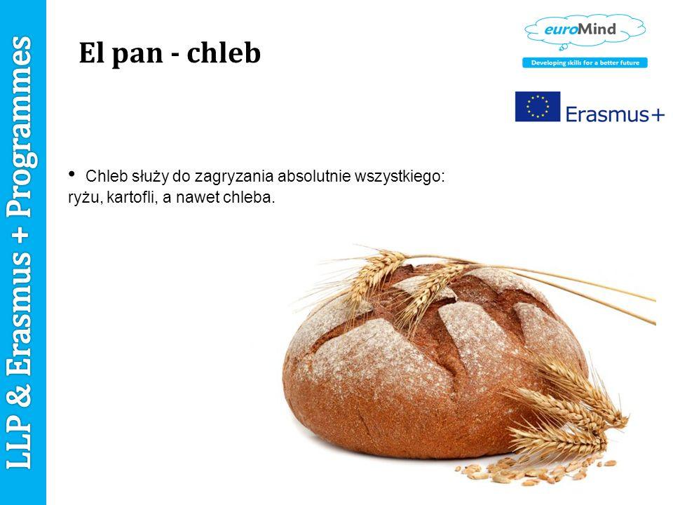 El pan - chleb Chleb służy do zagryzania absolutnie wszystkiego: ryżu, kartofli, a nawet chleba.
