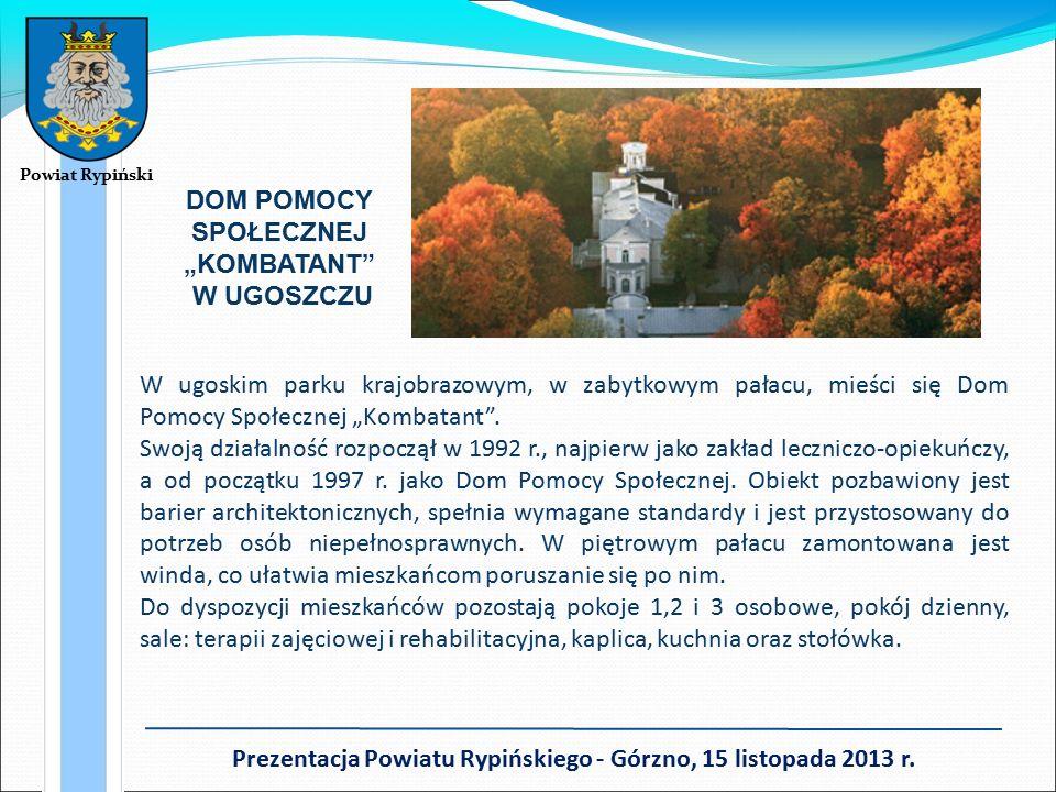 """DOM POMOCY SPOŁECZNEJ """"KOMBATANT W UGOSZCZU W ugoskim parku krajobrazowym, w zabytkowym pałacu, mieści się Dom Pomocy Społecznej """"Kombatant ."""