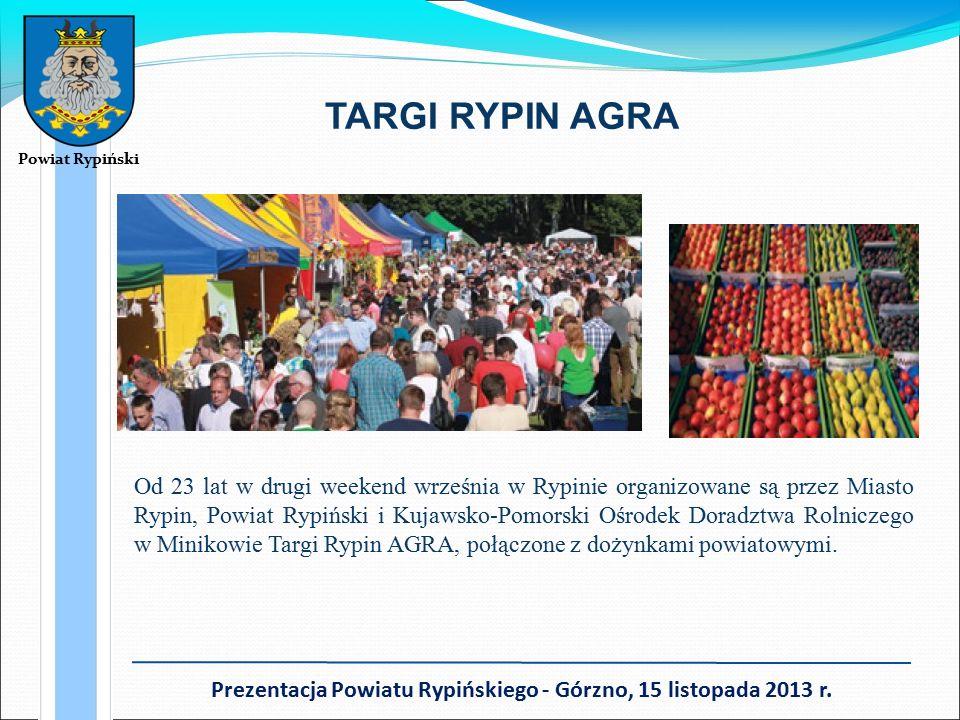 TARGI RYPIN AGRA Od 23 lat w drugi weekend września w Rypinie organizowane są przez Miasto Rypin, Powiat Rypiński i Kujawsko-Pomorski Ośrodek Doradztwa Rolniczego w Minikowie Targi Rypin AGRA, połączone z dożynkami powiatowymi.