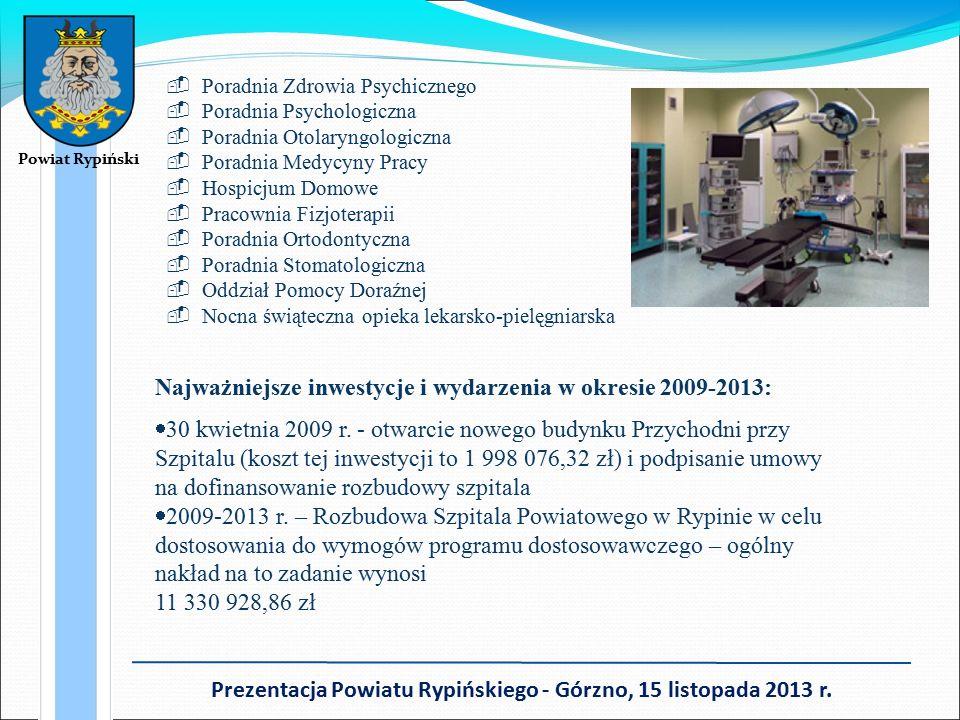 Powiat Rypiński Prezentacja Powiatu Rypińskiego - Górzno, 15 listopada 2013 r.