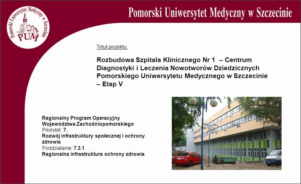 Regionalny Program Operacyjny Województwa Zachodniopomorskiego Priorytet: 7.