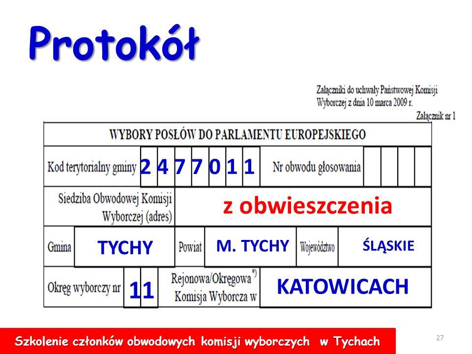 26 Sporządzanie protokołu głosowania w obwodzie Na szczęście mamy informatykę Jednak projekt protokołu musimy sporządzić sami, ani informatyk, ani komputer za nas tego nie zrobi Szkolenie członków obwodowych komisji wyborczych w Tychach