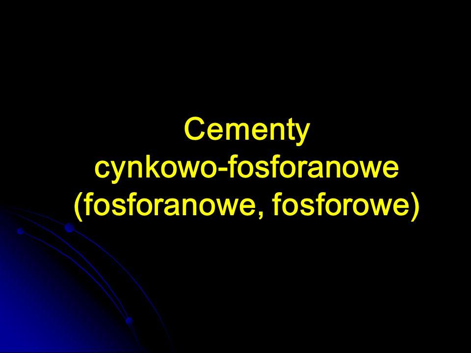 Cementy cynkowo-fosforanowe (fosforanowe, fosforowe)