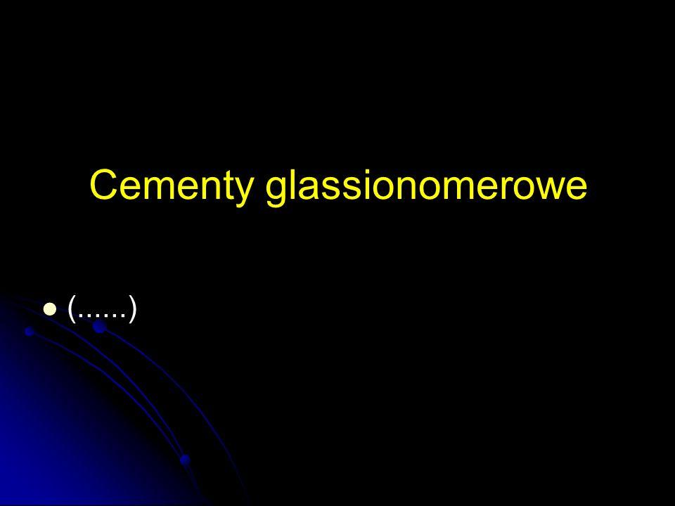 Cementy glassionomerowe (......)