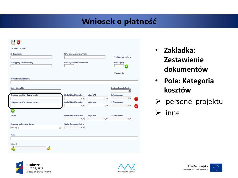 Zakładka: Zestawienie dokumentów Pole: Kategoria kosztów  personel projektu  inne