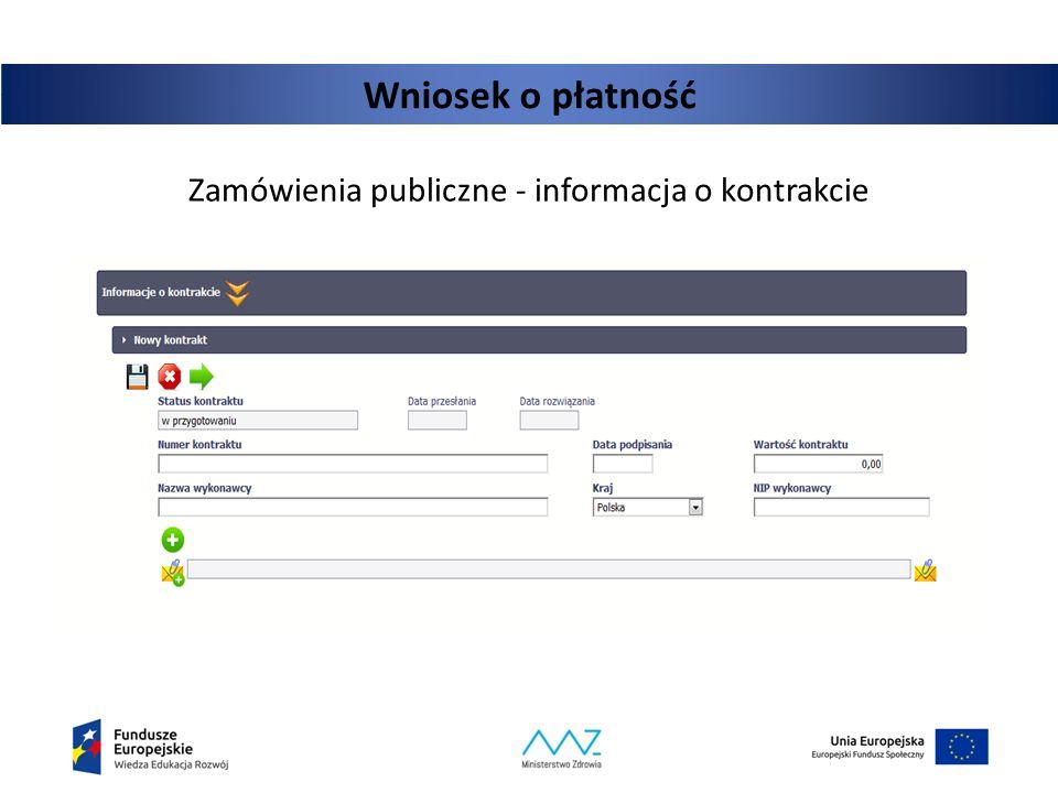 Wniosek o płatność Zamówienia publiczne - informacja o kontrakcie