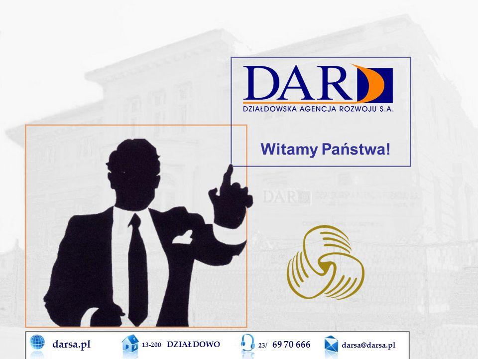 darsa.pl 13-200 DZIAŁDOWO 23/ 69 70 666 darsa@darsa.pl Witamy Państwa!