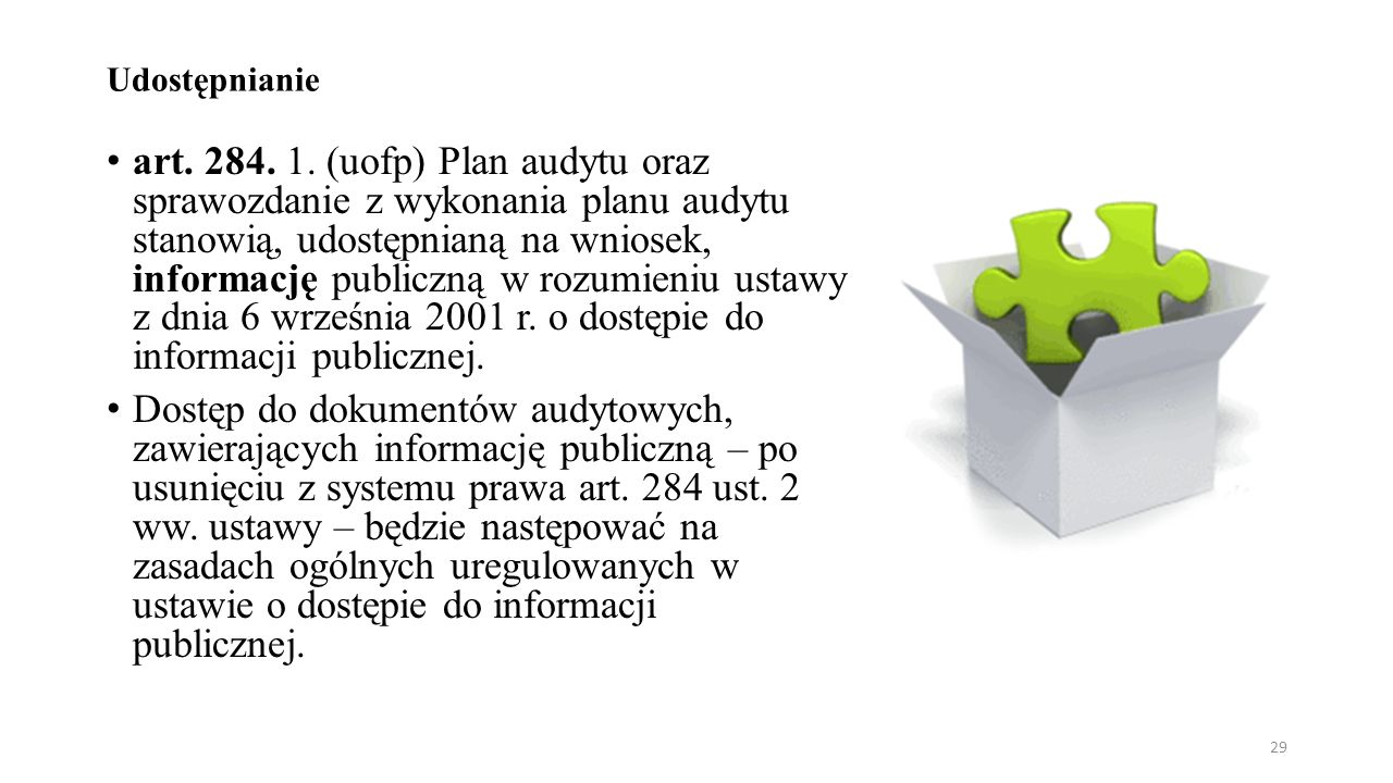 Udostępnianie art. 284. 1.