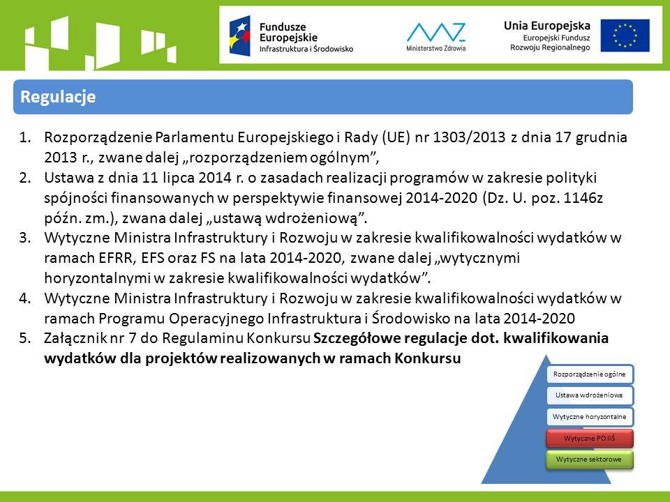 """1.Rozporządzenie Parlamentu Europejskiego i Rady (UE) nr 1303/2013 z dnia 17 grudnia 2013 r., zwane dalej """"rozporządzeniem ogólnym , 2.Ustawa z dnia 11 lipca 2014 r."""