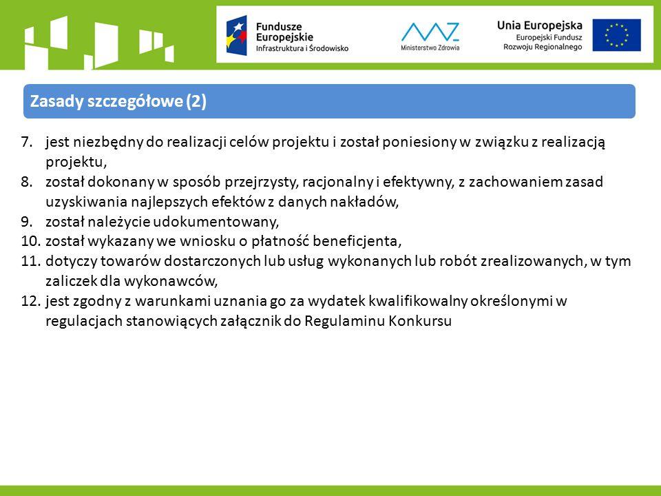 7.jest niezbędny do realizacji celów projektu i został poniesiony w związku z realizacją projektu, 8.został dokonany w sposób przejrzysty, racjonalny i efektywny, z zachowaniem zasad uzyskiwania najlepszych efektów z danych nakładów, 9.został należycie udokumentowany, 10.został wykazany we wniosku o płatność beneficjenta, 11.dotyczy towarów dostarczonych lub usług wykonanych lub robót zrealizowanych, w tym zaliczek dla wykonawców, 12.jest zgodny z warunkami uznania go za wydatek kwalifikowalny określonymi w regulacjach stanowiących załącznik do Regulaminu Konkursu Zasady szczegółowe (2)