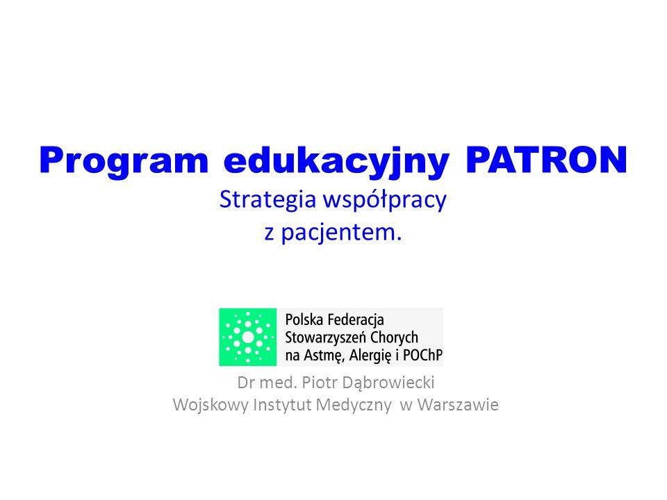 Program edukacyjny PATRON Strategia współpracy z pacjentem.