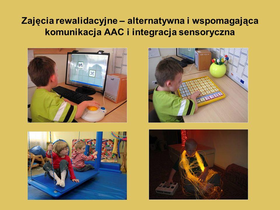 Zajęcia rewalidacyjne – alternatywna i wspomagająca komunikacja AAC i integracja sensoryczna