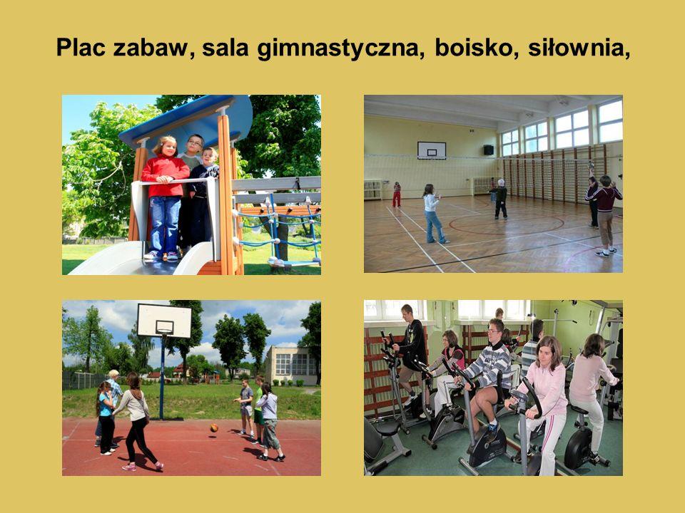 Plac zabaw, sala gimnastyczna, boisko, siłownia,