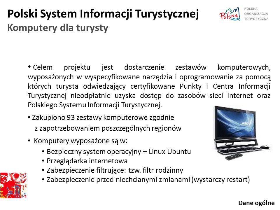 Celem projektu jest dostarczenie zestawów komputerowych, wyposażonych w wyspecyfikowane narzędzia i oprogramowanie za pomocą których turysta odwiedzaj