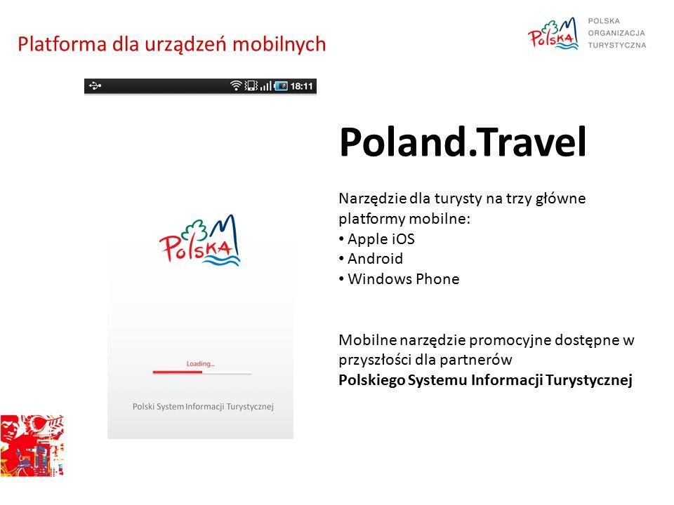 Poland.Travel Narzędzie dla turysty na trzy główne platformy mobilne: Apple iOS Android Windows Phone Mobilne narzędzie promocyjne dostępne w przyszło
