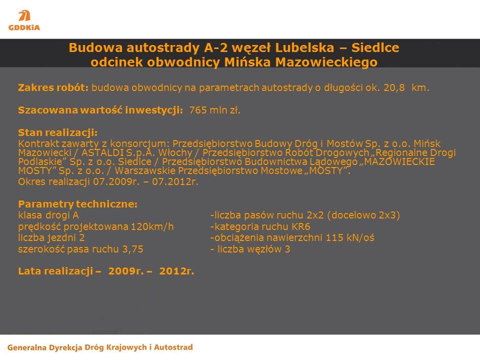 Budowa autostrady A-2 węzeł Lubelska – Siedlce odcinek obwodnicy Mińska Mazowieckiego Mińsk Maz Janów Kałuszyn